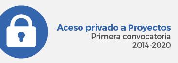 Acceso privado a Proyectos Primera convocatoria 2014-2020