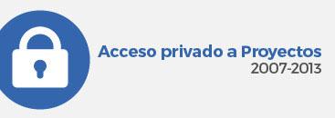 Acceso privado a Proyectos 2007-2013